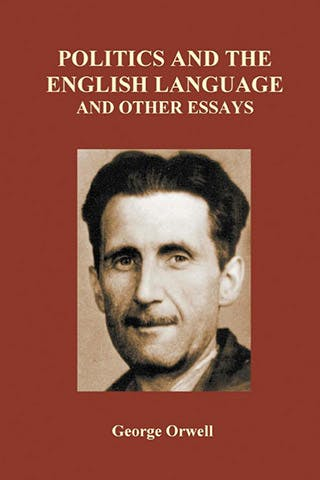 george orwell essay on political language I was horrified to find the only version of this peerless essay available on youtube was read by siri unacceptable.