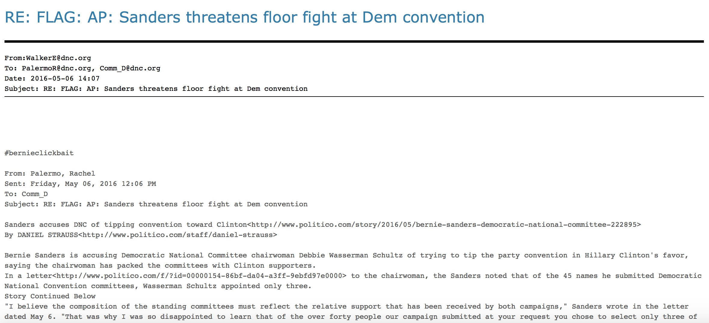 The Emails Also Show Internal Pushback On Major Sanders Causes Such As Holding More Debates And Ending Superdelegates