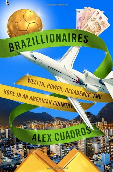 Billionaires in Brazil: How Extreme Wealth and Political Power