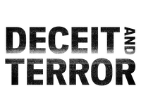 Deceit and Terror