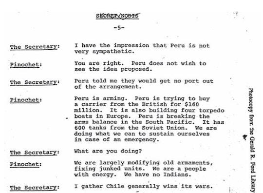 """Fac-símile do memorando interno registrando o diálogo entre o secretário de estado norte-americano Henry Kissinger e Augusto Pinochet, em Santiago, em 8 de julho de 1976. O ditador chileno fala das suas discordâncias com o governo peruano e da força bélica de seu país. """"Somos um povo de energia. Não temos índios"""", diz o general."""