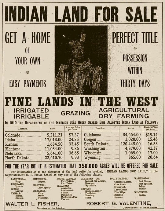 "A 1911 ad offering ""allotted Indian land"" for sale. United States Department of the Interior advertisement offering 'Indian Land for Sale'. The man pictured is a Yankton Sioux named Not Afraid Of Pawnee."